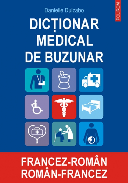 Dictionar medical de buzunar francez-roman roman-francez