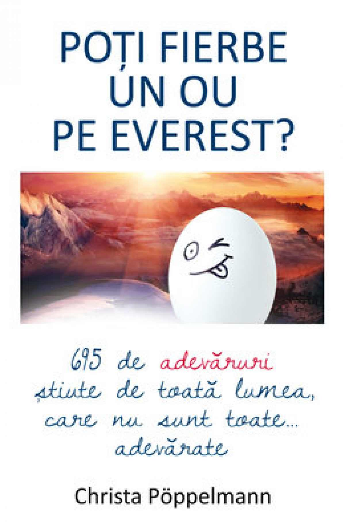 Poti fierbe un ou pe Everest