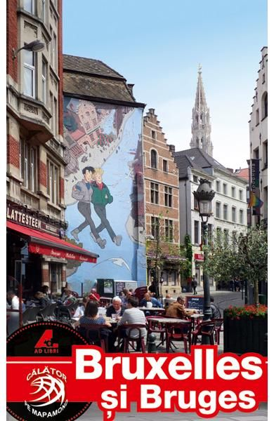 Ghid Turistic Bruxelles si Bruges